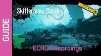 Skittermaw Basin ECHO Recordings