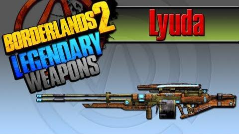 BORDERLANDS 2 *Lyuda* Legendary Weapons Guide