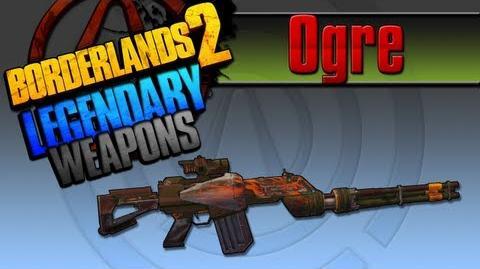 Ogre* Legendary Weapons Guide (TINY TINAS ASSAULT ON DRAGON KEEP DLC)