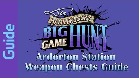 BL2 Ardorton Station Weapon Chests Guide