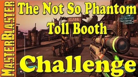 Borderlands 2 The Not So Phantom Toll Booth Challenge