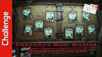 Gehenna's Most Wanted (Bloodsun Canyon)