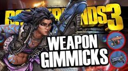 Borderlands 3 ALL New Weapon Manufacturer Gimmicks Revealed