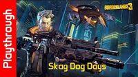 Skag Dog Days