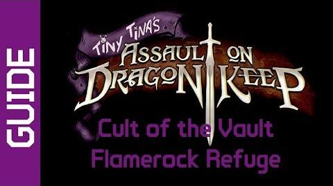 BL2 Flamerock Refuge Cult of the Vault Guide