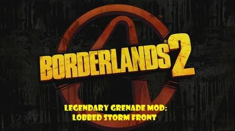 Borderlands 2 - Legendary Grenade Mod Lobbed Storm Front