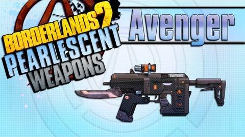 BORDERLANDS 2 *Avenger* Pearlescent Weapons Guide!!!