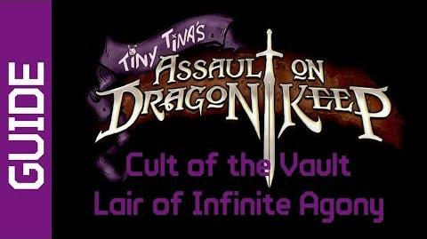 BL2 Lair of Infinite Agony Cult of the Vault Guide