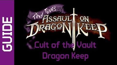 BL2 Dragon Keep Cult of the Vault Guide