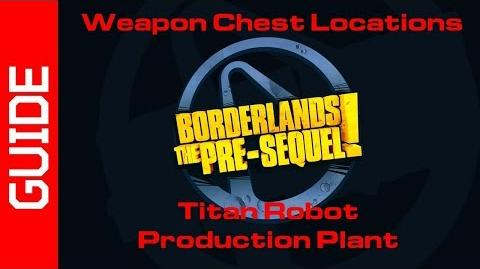 Titan Robot Production Plant Chests Guide