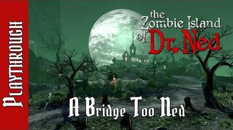 A Bridge Too Ned