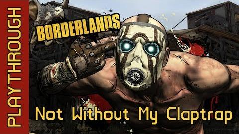 Not Without My Claptrap