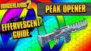 Borderlands 2 Peak Opener Effervescent Weapon Guide