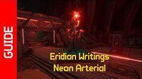 Neon Arterial Eridian Writings