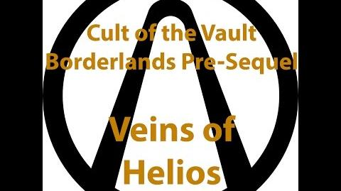 Borderlands Pre Sequel - Cult of the Vault (Veins of Helios)