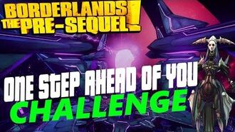 One Step Ahead Of You Challenge Guide Borderlands The Pre-Sequel