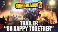 """Borderlands 3 - Tráiler """"So Happy Together"""""""