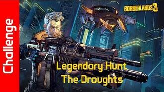 The Droughts Challenge Legendary Hunt
