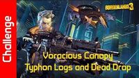 Voracious Canopy Challenge Typhon Logs and Dead Drop