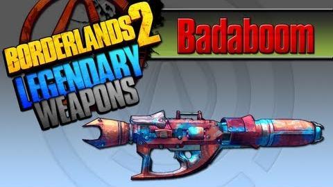 BORDERLANDS 2 *Badaboom* Legendary Weapons Guide