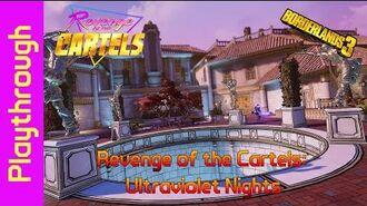 Revenge of the Cartels Ultraviolet Nights