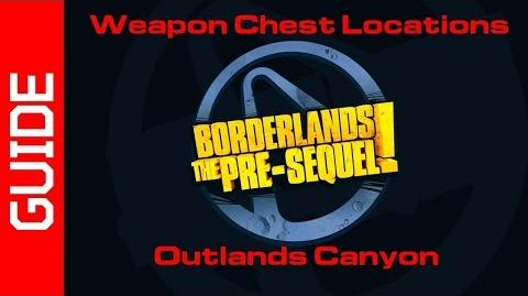 Outlands Canyon Chests Guide