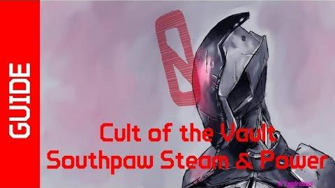 BL2 Southpaw Steam & Power Cult of the Vault Guide