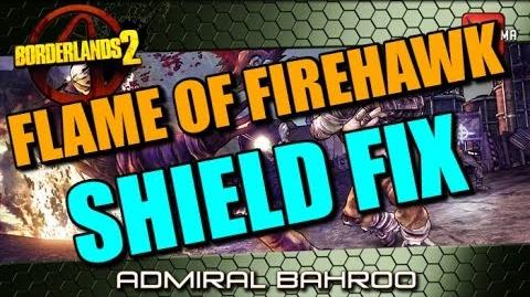 Borderlands 2 PC Mod Flame of the Firehawk Shield Fix!