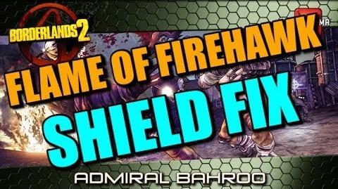 Borderlands 2 PC Mod Flame of the Firehawk Shield Fix!