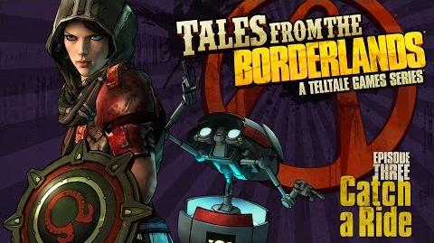 Tales from the Borderlands - Episode 3, 'Catch a Ride' Trailer