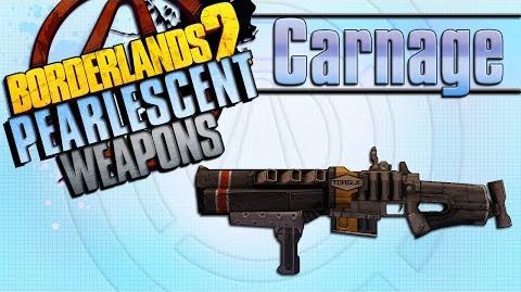 BORDERLANDS 2 *Carnage* Pearlescent Weapons Guide!!! *Raid on Digistruct Peak*