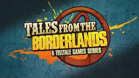 Tales from the Borderlands A Telltale Games Series - Welcome Back to Pandora (Again) Trailer