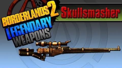 BORDERLANDS 2 *Skullsmasher* Legendary Weapons Guide