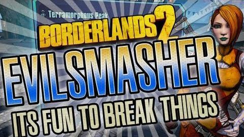 Borderlands 2 Evil Smasher glitch