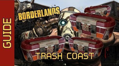 BL1 Trash Coast Complete Guide
