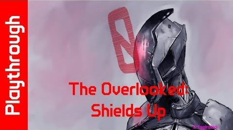 The Overlooked Shields Up
