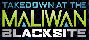 Borderlands - Takedown at the Maliwan Blacksite Logo