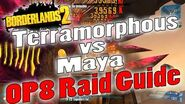 Borderlands 2 Terramorphous vs Maya OP8 Raid Guide Game Save