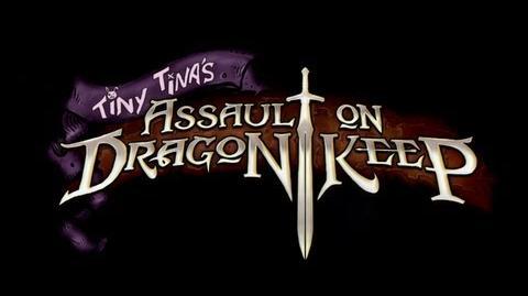 Borderlands 2 - All New Gameplay - Tiny TIna's Assault on Dragon Keep