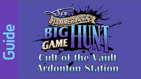 BL2 Ardonton Station Cult of the Vault Guide