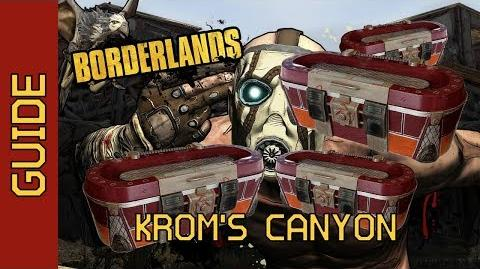 BL1 Krom's Canyon Chests Complete Guide