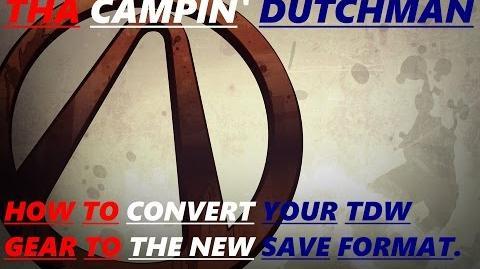 Video - Borderlands How to convert your TDW gear to the new