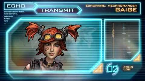 Gaige the Mechromancer Echo Log 02