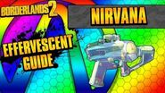 Borderlands 2 Nirvana Effervescent Weapon Guide