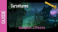 Cursehaven Weapon Chests