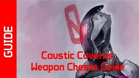 BL2 Caustic Caverns Weapon Chests Guide