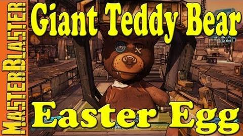 Borderlands 2 Giant Teddy Bear Easter Egg