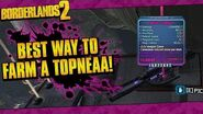 Borderlands 2 Best Way To Farm A Topneaa! (Easy E-Tech & Legendary Launchers!)