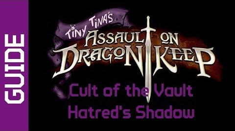 BL2 Hatred's Shadow Cult of the Vault Guide