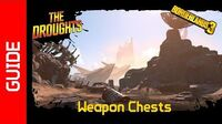 The Droughts Weapon Chests